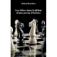 Les idées dans le début d'une partie d'échecs