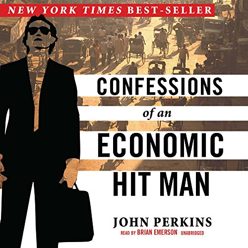 Confessions of an Economic Hit Man by Brand: Blackstone Audiobooks