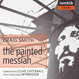 The Painted Messiah Audiobook