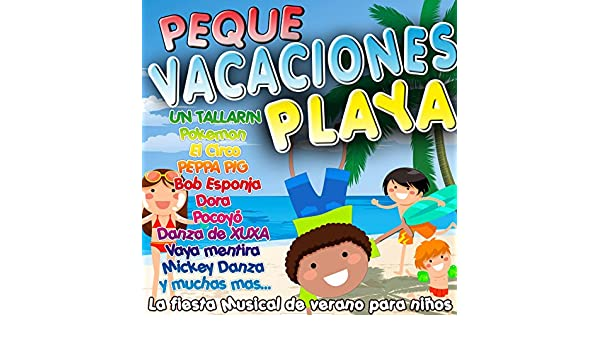 Peque Vacaciones Playa. La Fiesta Musical de Verano para Niños by Grupo Infantil Guardería Pon on Amazon Music - Amazon.com