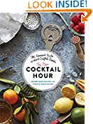 #8: The New Cocktail Hour: The Essential Guide to Hand-Crafted Drinks
