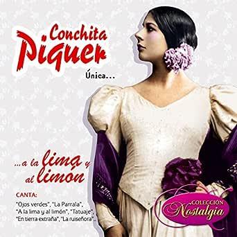 Única... A la Lima y al Limón de Conchita Piquer en Amazon Music ...