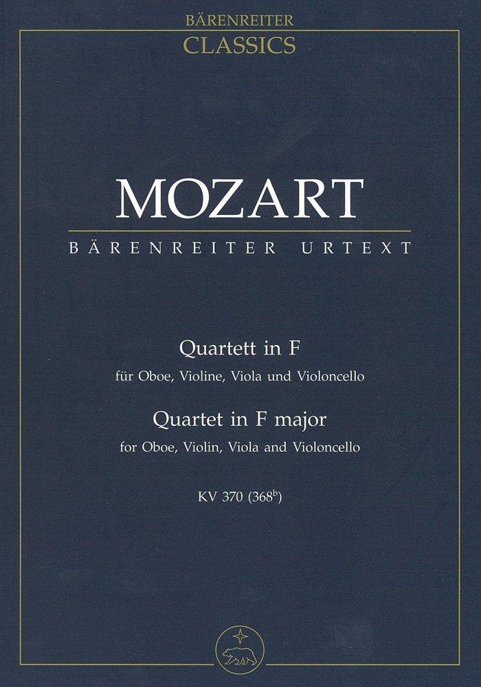 Mozart: Oboe Quartet in F Major, K. 370 (368b) [Study Score]