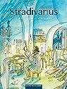 Un amour de Stradivarius par Tillon