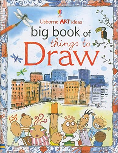 Buy Usborne Art Ideas Big Book Of Things To Draw Book Online At Low