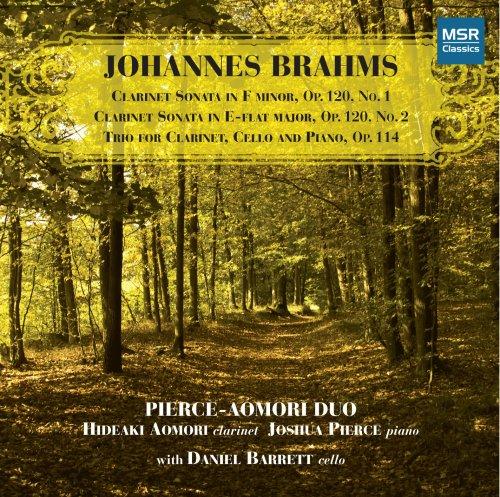 (Brahms: Clarinet Sonatas Nos. 1 & 2, Op.120; Trio for Clarinet, Cello and Piano, Op.114)