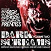 Dark Screams, Volume Two
