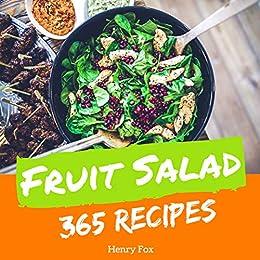 Fruit Salads 365 Enjoy 365 Days With Amazing Fruit Salad