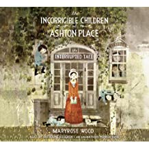The Interrupted Tale (The Incorrigible Children of Ashton Place)
