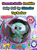Review: Neonate Nerlie Frostbite Baby Doll by Distroller Toy Review