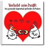 Verliebt sein heißt: Das passende Gegenstück gefunden zu haben: Cartoon-Geschenkbuch über die Liebe