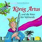 König Artus und die Ritter der Tafelrunde   Katharina Neuschaefer