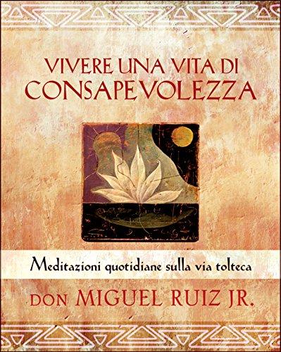 Vivere una vita di consapevolezza (Italian Edition)