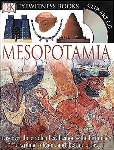 DK Eyewitness Books: Mesopotamia: Philip Steele, John Farndon ...