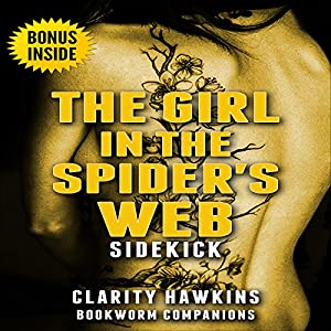 Sidekick: The Girl in the Spider's Web (Millennium) Audiobook