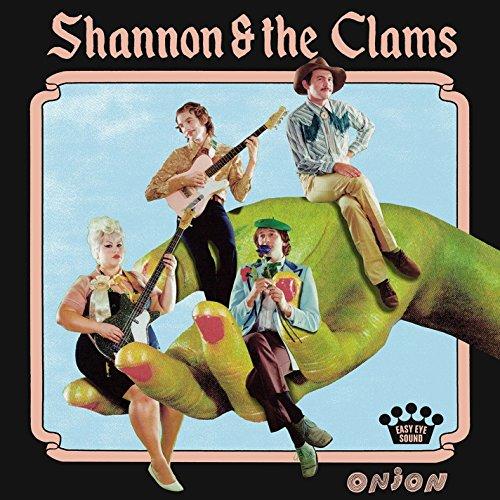 Shannon & the Clams - Onion (Vinyl)