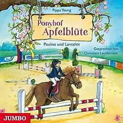 Paulina und Lancelot (Ponyhof Apfelblüte 2)