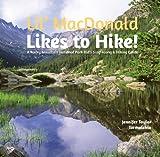 Lil' MacDonald Likes to Hike!, Jennifer Taylor Tromalehto, 1555664512
