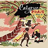 Calypso Craze: 1956-57 And Beyond