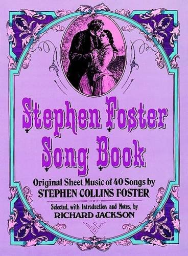 Stephen Foster Song Book (Dover Song Collections)