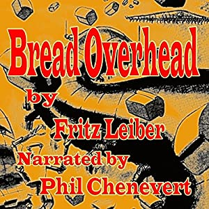 Bread Overhead Audiobook
