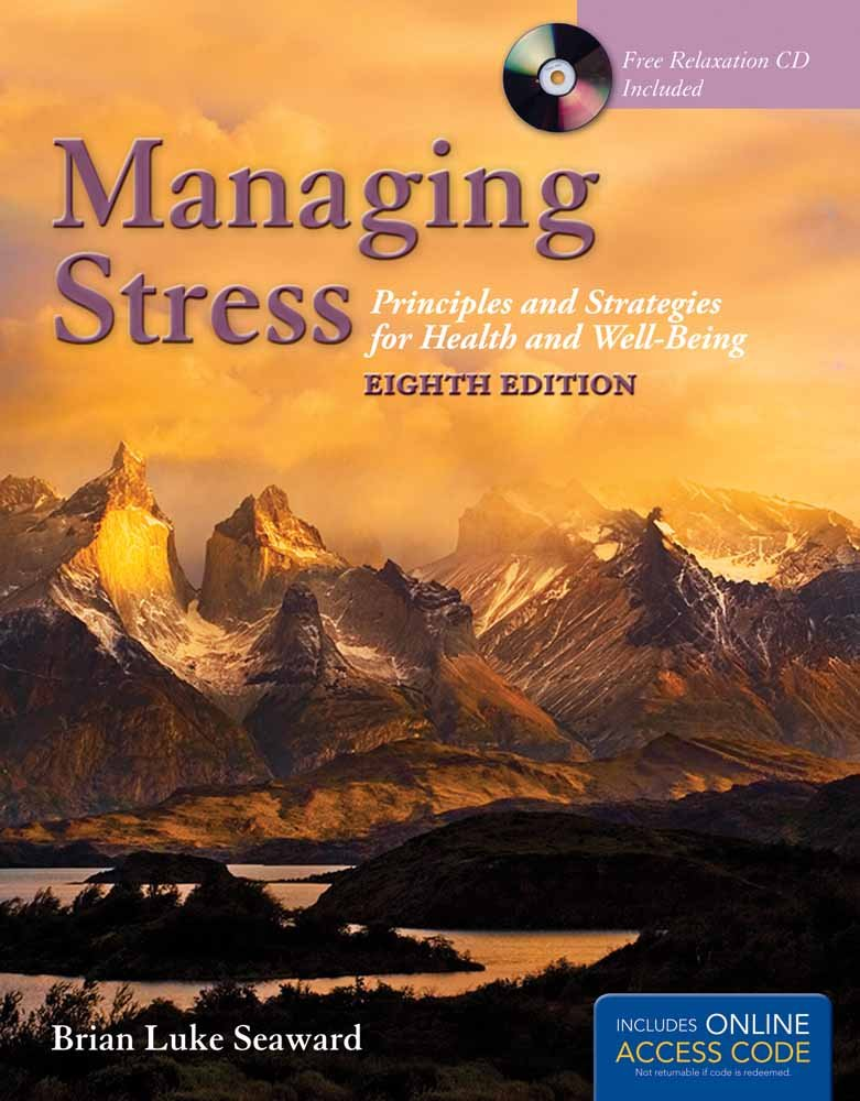 Managing Stress: Principles and Strategies for Health and Well-Being by imusti