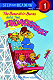 The Berenstain Bears Ride the Thunderbolt (Step into Reading)
