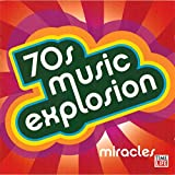 70s Music Explosion Vol. 3: Miracles