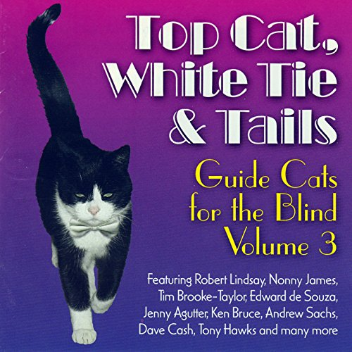 Top Cat, White Tie and Tails (Guide Cats for the Blind, Vol. 3)
