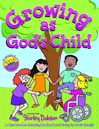 Growing as God's Child Coloring Book: Read, color and discover more about growing in God's family! Great gift item for teachers to give. Useful ... kids joining God's family. (Coloring Books)