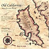 Old California - Map of a Lost World