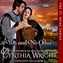 You and No Other: Renaissance Rogues, Book 1 Hörbuch von Cynthia Wright Gesprochen von: Tim Campbell