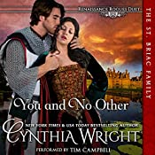You and No Other: Renaissance Rogues, Book 1 | Cynthia Wright