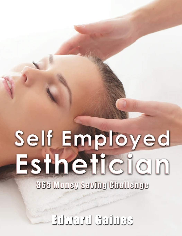 Self employed esthetician