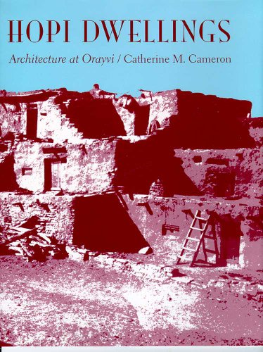 Hopi Dwellings: Architectural Change at Orayvi