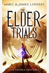 The Elder Trials (The Raven's Prophecy Book 1) Kindle Edition