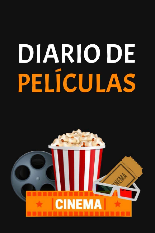 Diario de películas: Cuaderno que le permite mantener un ...