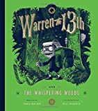 Warren the 13th and the Whispering Woods: A Novel