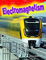 Electromagnetism (Science Readers: Content and Literacy)