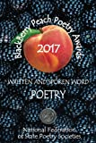 BlackBerry Peach Poetry Awards 2017: Winners of the National Federation of State Poetry Society's 2017 BlackBerry Peach Awards (Volume 1)