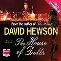 The House of Dolls Hörbuch von David Hewson Gesprochen von: Saul Reichlin