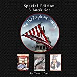 We the People Are Coming: Special Edition Three Book Set | Tom Ufert
