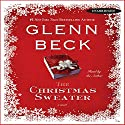 The Christmas Sweater Audiobook by Glenn Beck Narrated by Glenn Beck