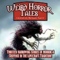 Weird Horror Tales: Volume 1 Audiobook by Michael Vance Narrated by Chase Johnson