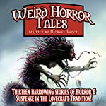 Weird Horror Tales: Volume 1 | Michael Vance