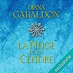 La neige et la cendre (Outlander 7) | Diana Gabaldon