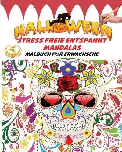 Halloween Stress freie entspannt Malbuch für Erwachsene: Viel Spaß  Malbuch Färben gotisch zeichnungen - Halloween Fantasie Kreaturen und ... Geschenk für Halloween (German -