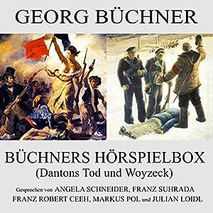 Dantons Tod und Woyzeck (Büchners Hörspielbox) Hörspiel