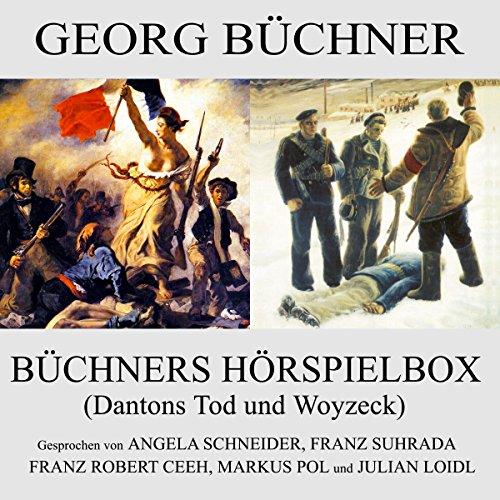 Dantons Tod und Woyzeck (Büchners Hörspielbox)