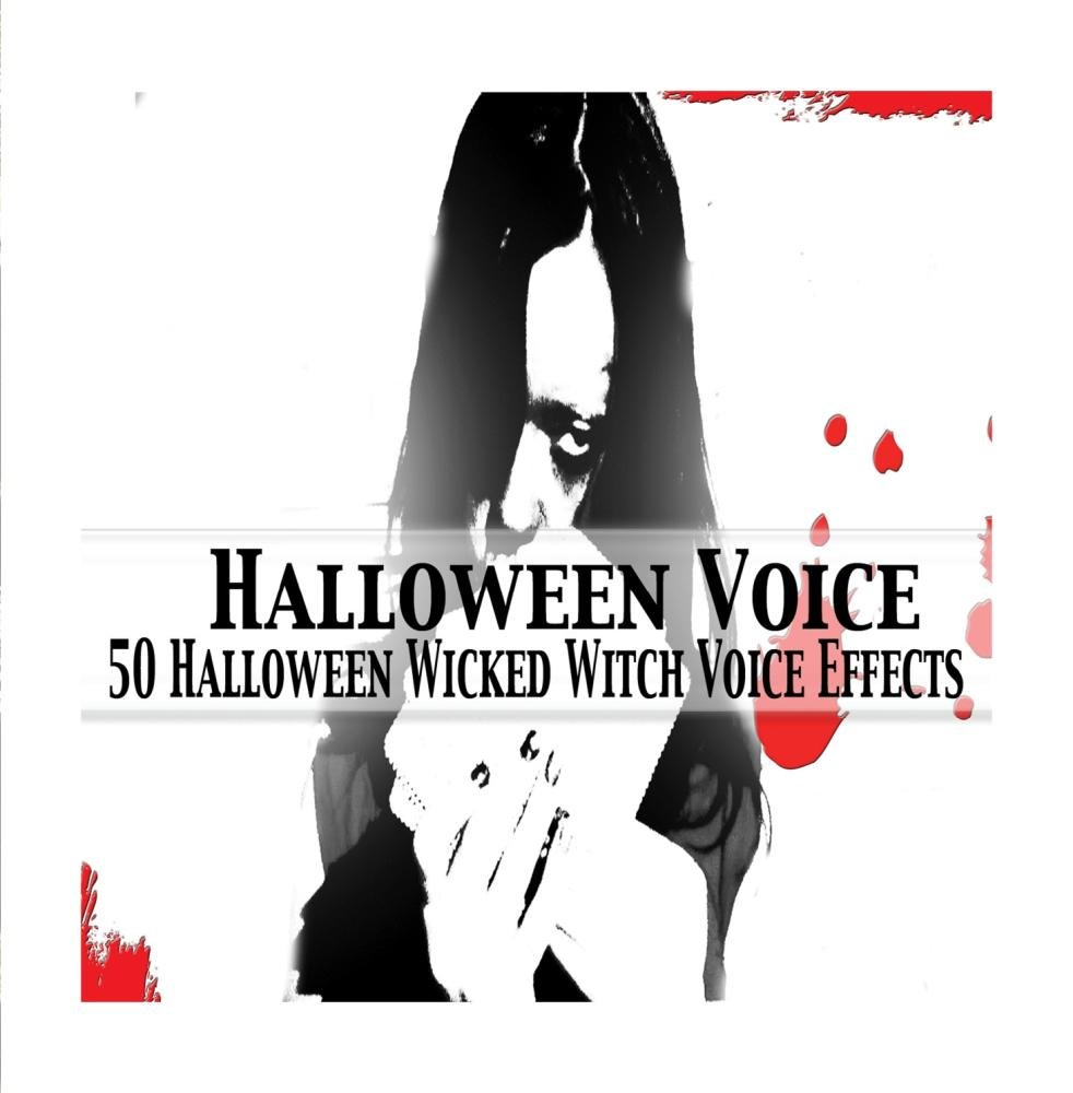 50 Halloween Wicked Witch Voice Effects by Halloween Voice